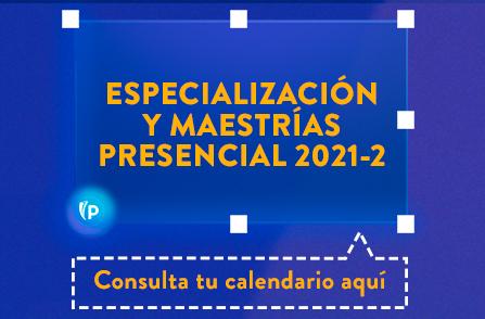 Botón Consulta tu Calendario Aquí - Especialización y Maestrías Presencial 2021-2
