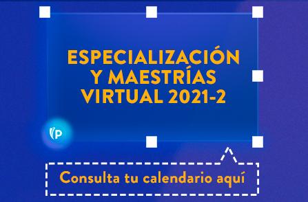 Botón Consulta tu Calendario Aquí - Especialización y Maestrías Virtual 2021-2