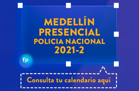 Botón Consulta tu Calendario Aquí - Medellín Presencial Policía Nacional 2021-2