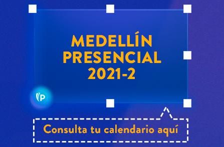 Botón Consulta tu Calendario Aquí - Medellín Presencial 2021-2