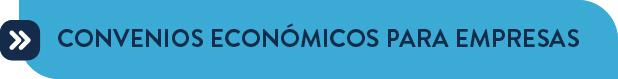 Convenios económicos para empresas