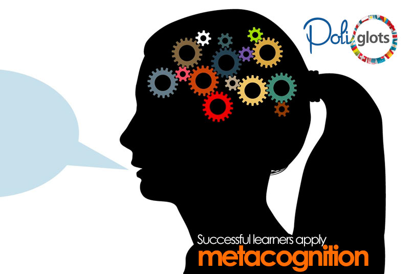 In fact, successful learners apply metacognition