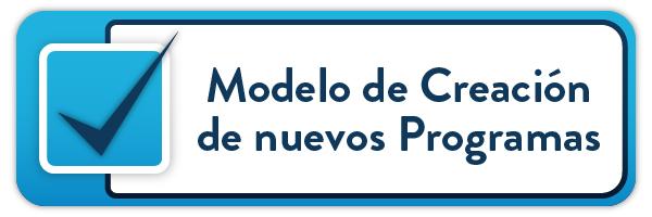 Modelo de Creación de Programas Académicos