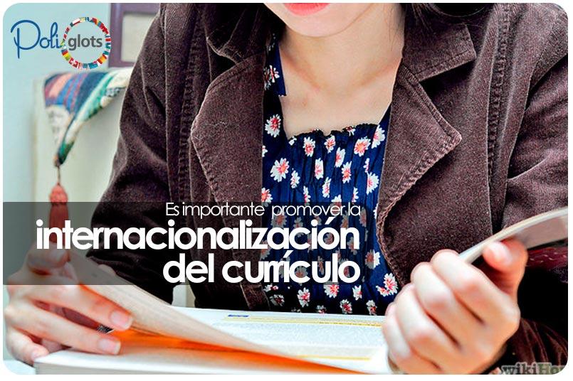 Es importante promover la internacionalización del currículo