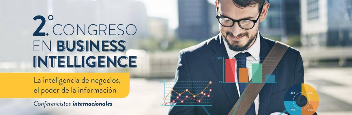 Participa del 2 Congreso Internacional de Business Intelligence La Inteligencia de Negocios el poder de la información