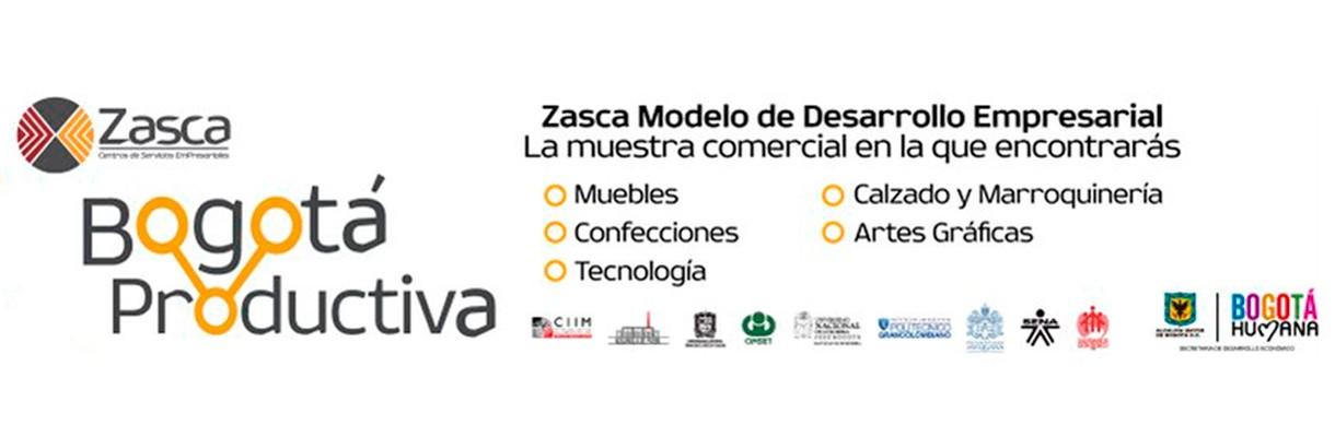 Bogotá Productiva: Zasca Modelo de Desarrollo Empresarial