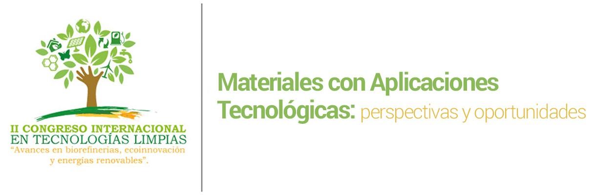Materiales con aplicaciones tecnológicas: perspectivas y oportunidades