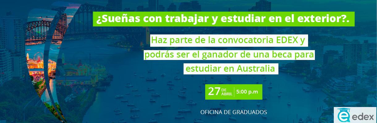 ¡Graduado!, cumple tus sueños en el extranjero y participa en la convocatoria EDEX