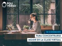 10 consejos para concentrarse mejor en la clase virtual