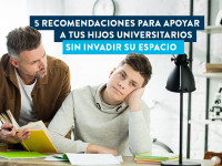 Recomendaciones para apoyar a los hijos universitarios