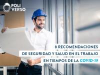 Seguridad y Salud en el trabajo en tiempos de la COVID-19