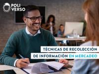 Técnicas de recolección de información en mercadeo - Poli