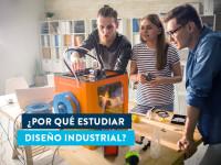 ¿Por qué estudiar Diseño Industrial?