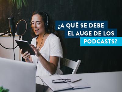 ¿A qué se debe el auge de los podcasts?