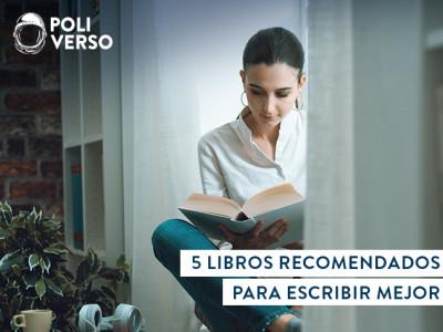5 libros recomendados para escribir mejor