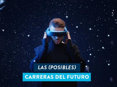 Las carreras y profesiones del futuro