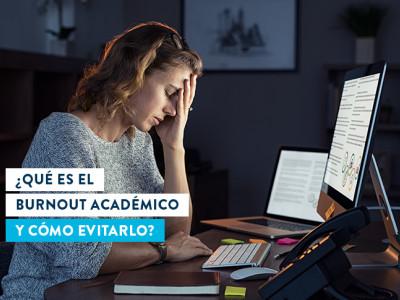 ¿Qué es el burnout académico?