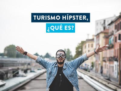 ¿Qué es el turismo hípster?