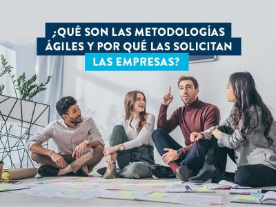 ¿Qué son las metodologías ágiles?