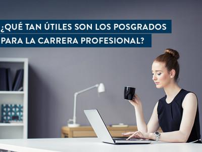 Utilidad de los posgrados en la carrera profesional