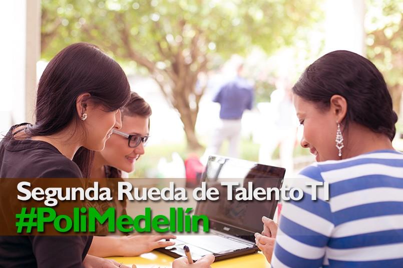 El Poli Medellín sede de la Segunda Rueda de Talento TI
