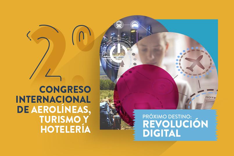 2do Congreso Internacional de Aerolíneas, Turismo y Hotelería