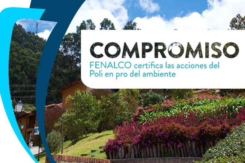 FENALCO certifica las acciones del Poli en pro del ambiente