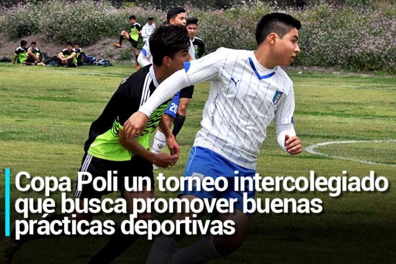 Copa Poli un torneo intercolegiado que busca promover buenas prácticas deportivas