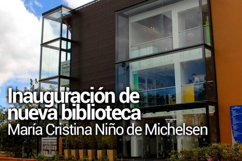 Biblioteca María Cristina Niño de Michelsen - Inauguración