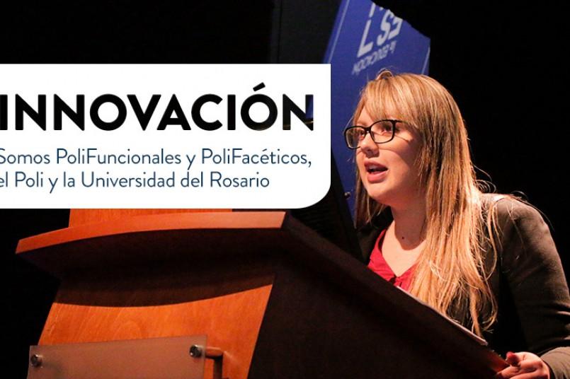 Somos PoliFuncionales y PoliFacéticos,  el Poli y la Universidad del Rosario