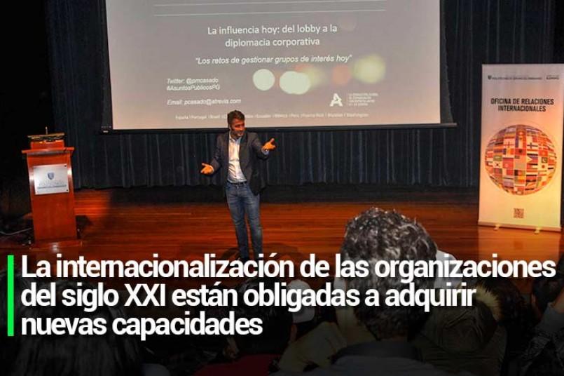 La internacionalización de las organizaciones del siglo XXI están obligadas a adquirir nuevas capacidades