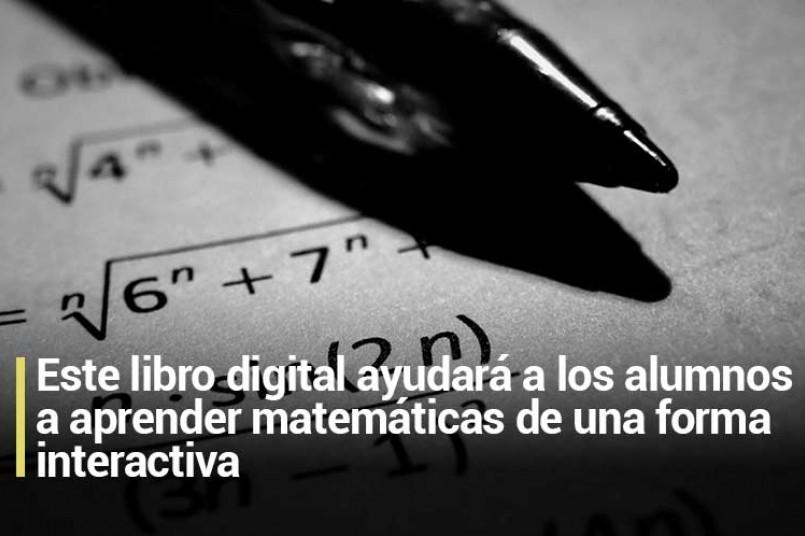 Este libro digital ayudará a los alumnos a aprender matemáticas de una forma interactiva