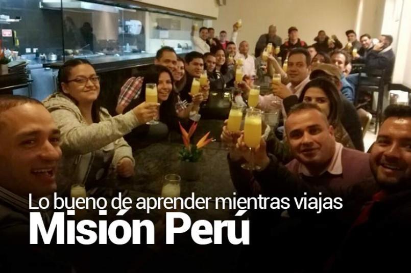 Lo bueno de aprender mientras viajas Misión Perú