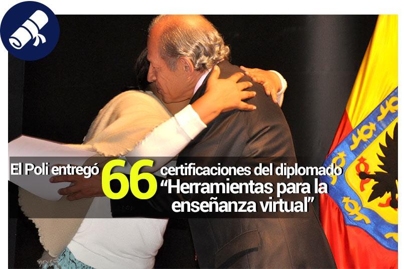 Fueron 66 las certificaciones en educación virtual que entrego nuestra institución