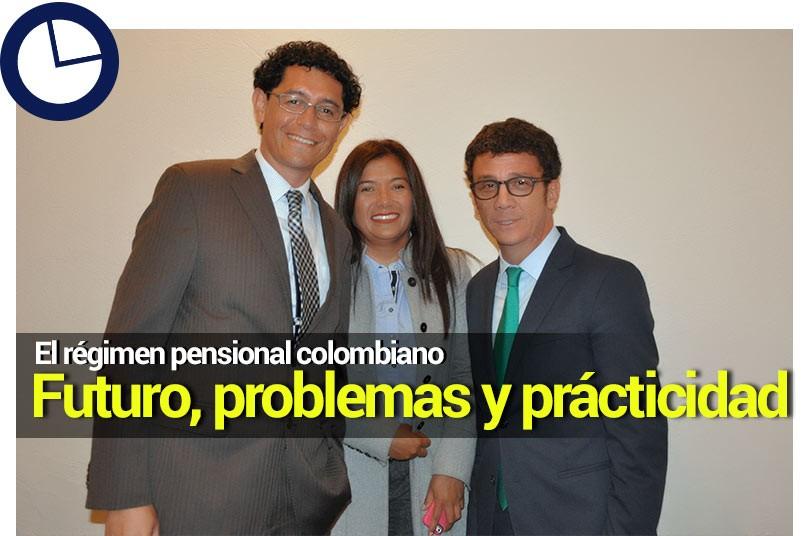 """""""Realidades Acerca del Sistema General de Pensiones en Colombia"""""""