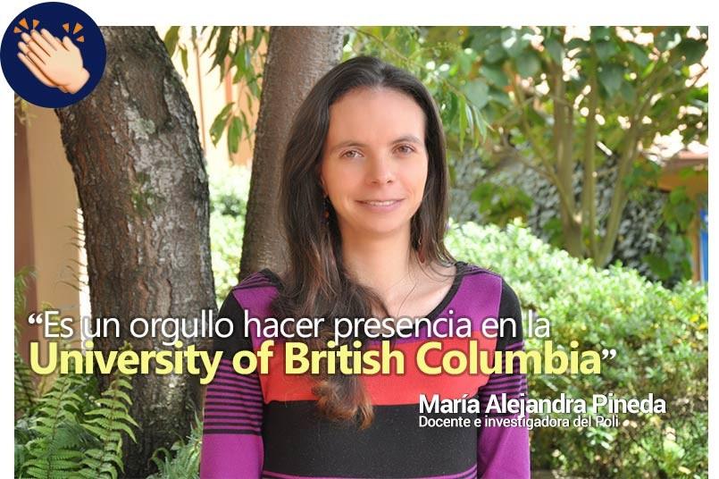 """""""Es un orgullo hacer presencia en la UBC, pues es una de las principales universidades en Canadá"""""""