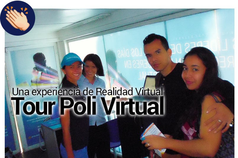 El Tour Poli Virtual brinda a los futuros estudiantes una experiencia de Realidad Virtual.