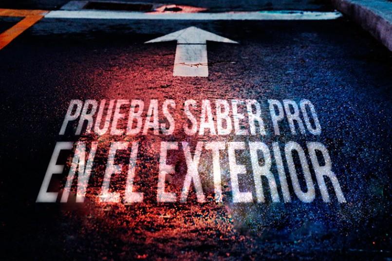 Pruebas Saber Pro para colombianos en el exterior 2017