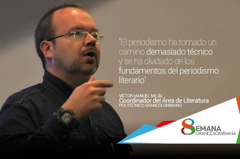 """Víctor Manuel Mejía, coordinador del Área de Literatura y del Libro, del Ministerio de Cultura de Colombia, asegura que """"la literatura es lo mismo que la vida, pero uno la puede escribir""""."""