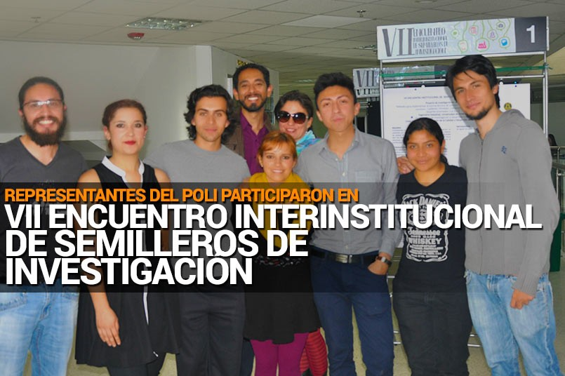 Tejiendo Sociedad en VII Encuentro Interinstitucional de Semilleros de Investigación