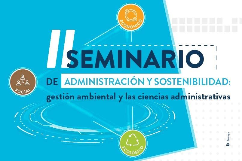El Poli se prepara para su II Seminario en Administración y Sostenibilidad