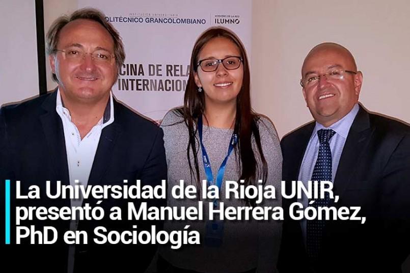 l evento organizado por la Oficina de Graduados y la Oficina de Relaciones Internacionales del Poli contó con la participación de Manuel Herrera Gómez, PhD en Sociología y director académico