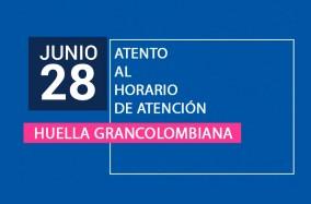 Atento al horario de atención de Huella Grancolombiana
