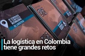 La logística en Colombia tiene grandes retos