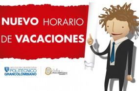 Horarios de Huella Grancolombiana en periodo vacacional