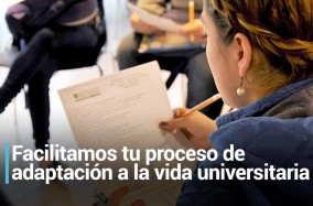 Facilitamos tu proceso de adaptación a la vida universitaria