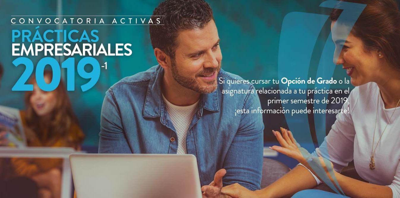CONVOCATORIA ACTIVAS PRÁCTICAS EMPRESARIALES 2019 -1