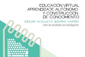 Educación virtual aprendizaje autónomo